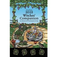 Llewellyn's Witches' Companion 2018 : An Almanac for Contemporary Living