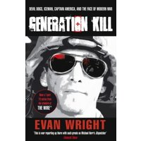Generation Kill by Evan Wright (Paperback, 2009)