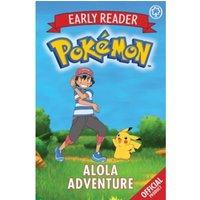 The Official Pokemon Early Reader: Alola Adventure : Book 1