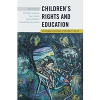 Children's Rights and Education : International Perspectives : 48