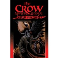 The Crow Midnight Legends Volume 4: Waking Nightmares