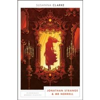 Jonathan Strange and Mr Norrell : Bloomsbury Modern Classics