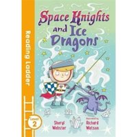 Space Knights and Ice Dragons