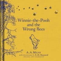 Winnie-the-Pooh: Winnie-the-Pooh and the Wrong Bees by A. A. Milne (Hardback, 2016)