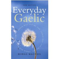 Everyday Gaelic (Scots Gaelic) Paperback / Softback