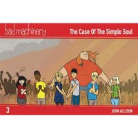 Bad Machinery Volume 3: The Case Of The Simple Soul Pocket Edition