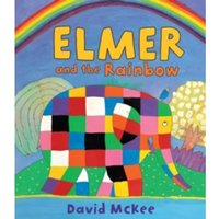 Elmer and the Rainbow (Elmer Picture Books) Paperback