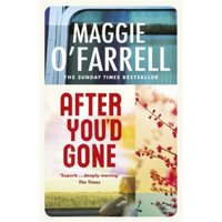After You'd Gone by Maggie O'Farrell (Paperback, 2001)