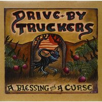 Drive-By Truckers - A Blessing and A Curse Vinyl