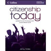 Citizenship Today: Student's Book: Endorsed by Edexcel