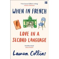 When in French : Love in a Second Language