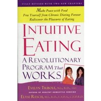 Intuitive Eating by Elyse Resch, Evelyn Tribole (Paperback, 2012)