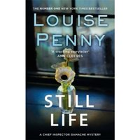Still Life : A Chief Inspector Gamache Mystery, Book 1