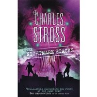 The Nightmare Stacks : A Laundry Files novel