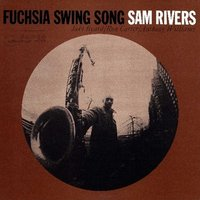 Sam Rivers - Fuchsia Swing Song Vinyl