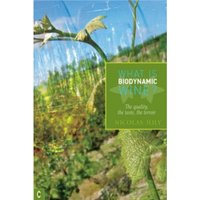 What is Biodynamic Wine? : The Quality, the Taste, the Terroir