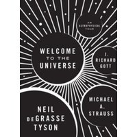 Welcome to the Universe : An Astrophysical Tour