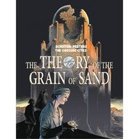 The Obscure Cities The Theory Of The Grain Of Sand