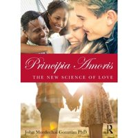 Principia Amoris : The New Science of Love