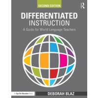 Differentiated Instruction : A Guide for World Language Teachers