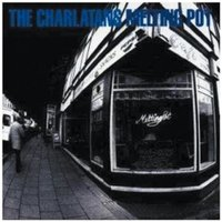 Charlatans - Melting Pot CD
