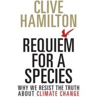 Requiem for a Species by Clive Hamilton (Paperback, 2015)