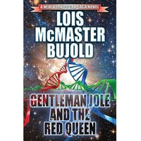 Vorkosigan Saga Book 16: Gentleman Joe & The Red Queen