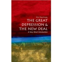The Great Depression and New Deal: A Very Short Introduction by Eric Rauchway (Paperback, 2008)