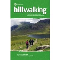Hillwalking : The Official Handbook of the Mountain Training Walking Schemes