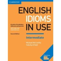 English Idioms in Use Intermediate Book with Answers : Vocabulary Reference and Practice