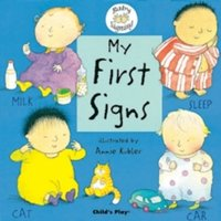 My First Signs : BSL (British Sign Language)