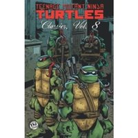 Teenage Mutant Ninja Turtles Classics Volume 8