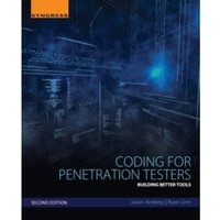 Coding for Penetration Testers : Building Better Tools