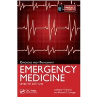 Emergency Medicine, 7th Edition : Diagnosis and Management