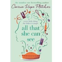 All That She Can See : Every little thing she bakes is magic Hardcover