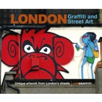 London Graffiti and Street Art : Unique artwork from London's streets