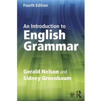 An Introduction to English Grammar by Sidney Greenbaum, Gerald C. Nelson (Paperback, 2015)