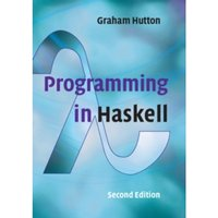 Programming in Haskell by Graham Hutton (Paperback, 2016)