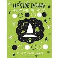 Upside Down Book Two A Hat Full of Spells