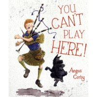 You Can't Play Here! by Angus Corby (Paperback, 2010)