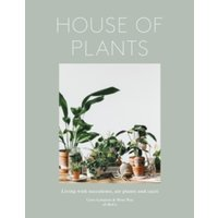 House of Plants: Living with Succulents, Air Plants and Cacti by Caro Langton, Rose Ray (Hardback, 2016)