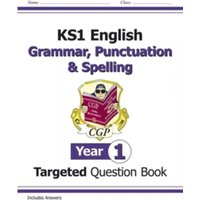 KS1 English Targeted Question Book: Grammar, Punctuation & Spelling - Year 1 by CGP Books (Paperback, 2014)
