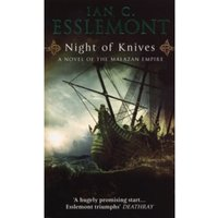 Night Of Knives: A Novel Of The Malazan Empire by Ian Cameron Esslemont (Paperback, 2008)