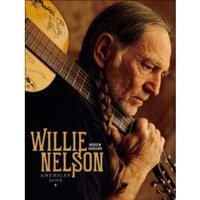 Willie Nelson : American Icon