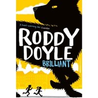 Brilliant by Roddy Doyle (Paperback, 2015)