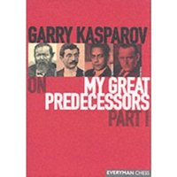 Gary Kasparov on My Great Predecessors: Pt. 1 by Garry Kasparov (Hardback, 2003)