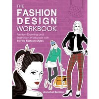 The Fashion Design Workbook : Fashion Drawing and Illustration Workbook with 14 Fab Fashion Styles