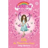 Rainbow Magic: Elle the Thumbelina Fairy : The Storybook Fairies Book 1