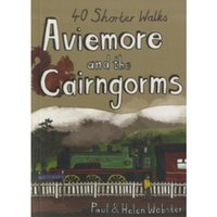 Aviemore and the Cairngorms : 40 Shorter Walks