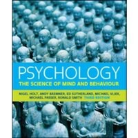 Psychology: The Science of Mind and Behaviour : The Science of Mind and Behaviour